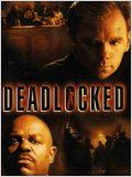 Deadlocked (TV) : Affiche