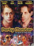 Party monster : Affiche