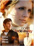 Don't fade away : Affiche