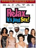 Relax... it's just sex : Affiche