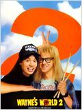 Wayne's world 2 : Affiche