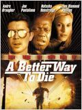 A Better Way to Die : Affiche