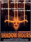 Shadow hours : Affiche