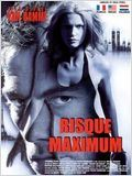 Risque maximum : Affiche