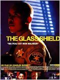 The Glass Shield : Affiche
