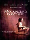 Mockingbird Don't Sing : Affiche