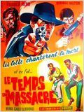 Le Temps du massacre : Affiche