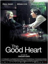 The Good Heart : Affiche