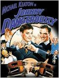 Johnny dangerously : Affiche