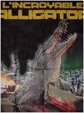 L'Incroyable Alligator : Affiche