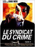 Le Syndicat du crime 2 : Affiche