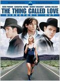 The Thing Called Love : Affiche