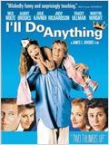 I'll do anything : Affiche