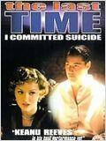 The Last Time I Committed Suicide : Affiche