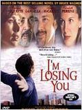 I'm Losing You : Affiche