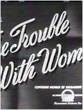 The Trouble with Women : Affiche