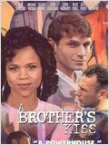 A Brother's Kiss : Affiche
