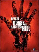 Return to House on Haunted Hill : Affiche