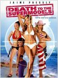 Death to the Supermodels : Affiche