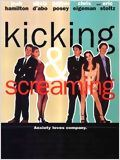 Kicking and Screaming : Affiche