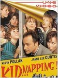 Kid...napping ! : Affiche