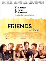 Friends With Kids : Affiche