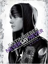 Justin Bieber: Never Say Never : Affiche