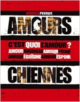 Amours chiennes : Affiche