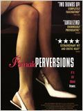 Female perversions : Affiche
