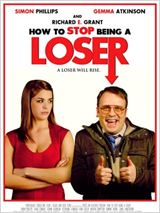 How To Stop Being A Loser : Affiche